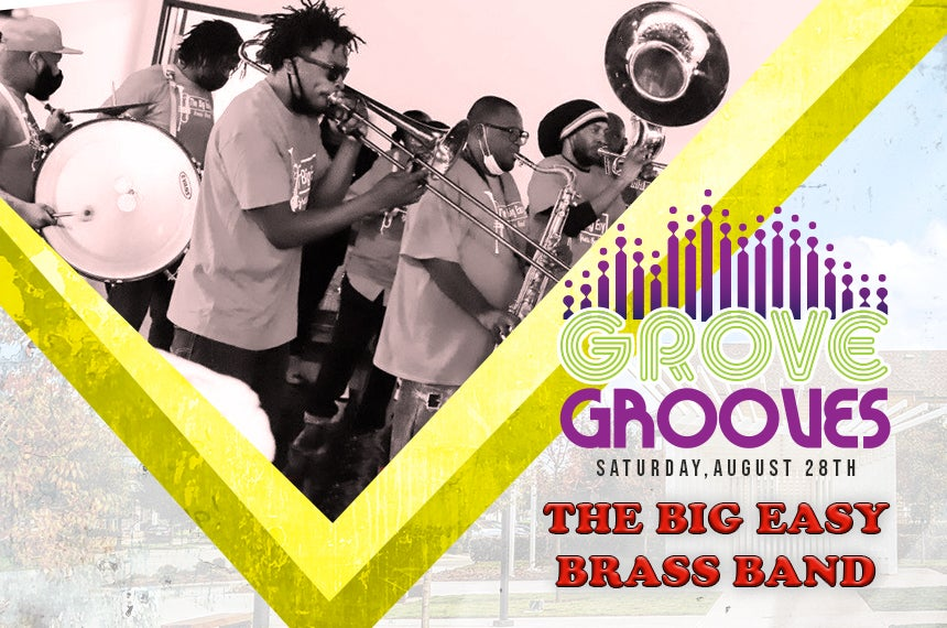More Info for Grove Grooves: The Big Easy Brass Band