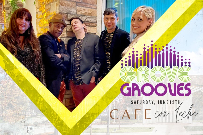 More Info for Grove Grooves: Cafe con Leche
