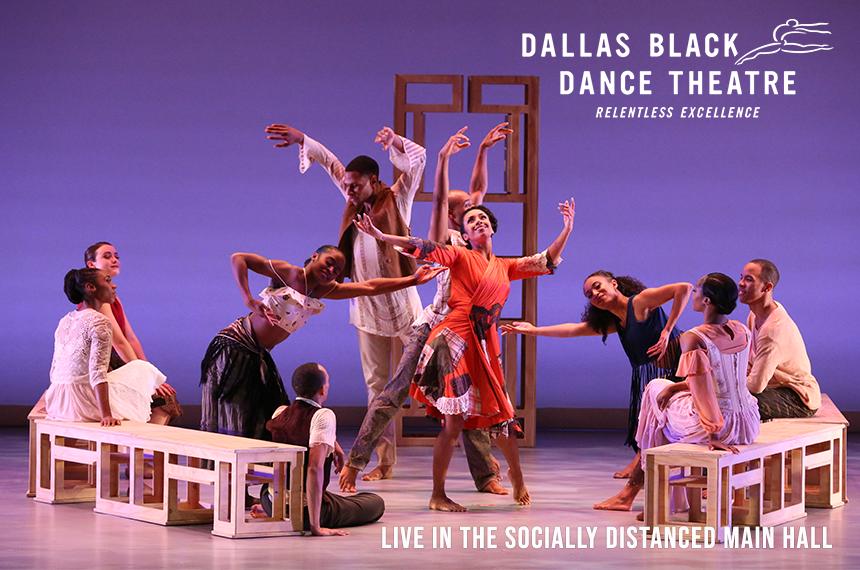 More Info for Dallas Black Dance Theatre: Live in the Socially Distanced Main Hall