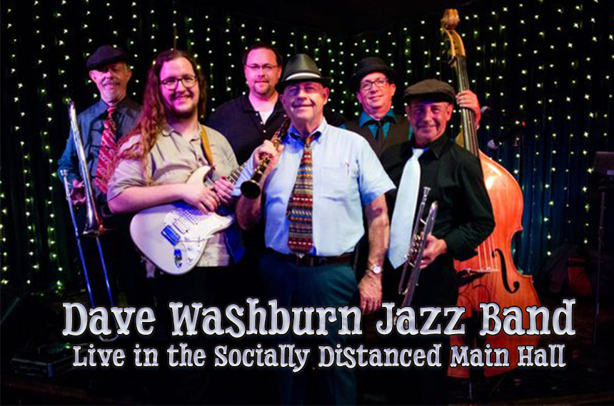 Dave Washburn Jazz Band: Live in the Socially Distanced Main Hall