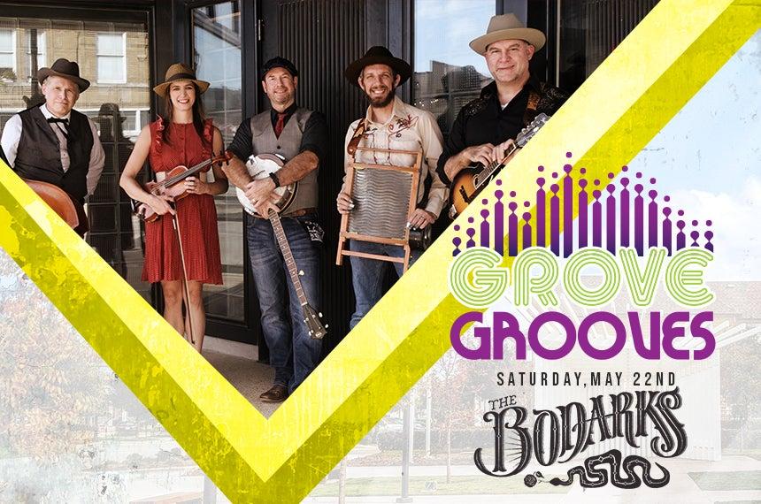 More Info for Grove Grooves: The Bodarks