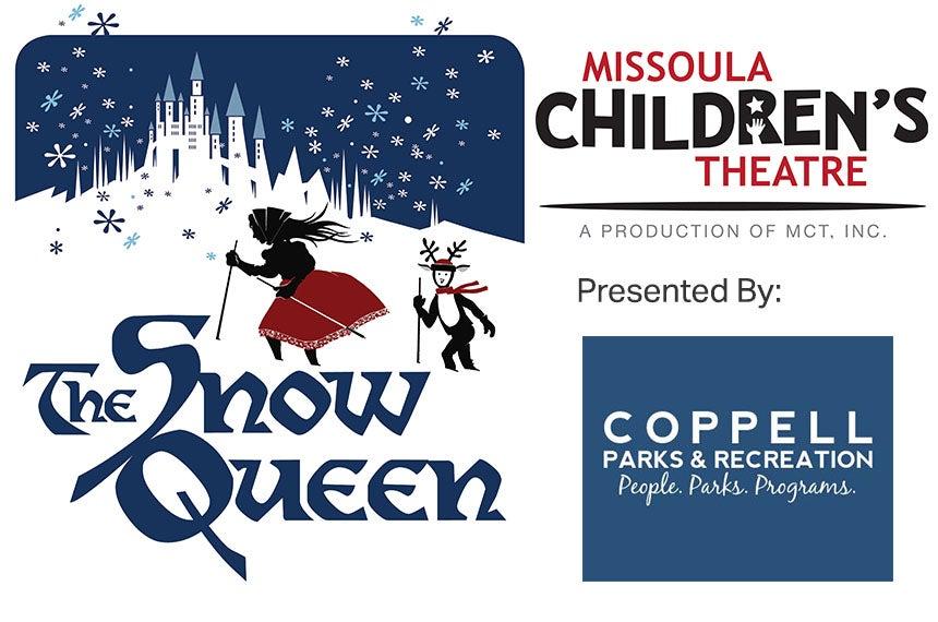 The Snow Queen a Missoula Children's Theatre Production