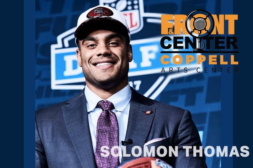 More Info for Front & Center: Solomon Thomas
